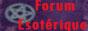 Le Forum Esotérique